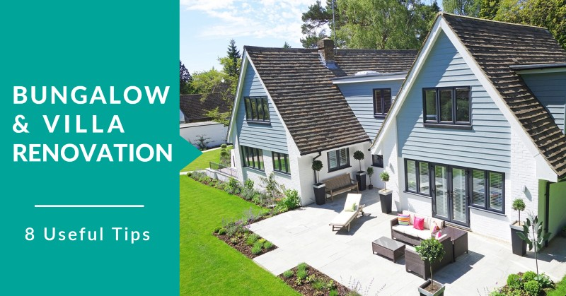 renovation tips for bungalow and villa