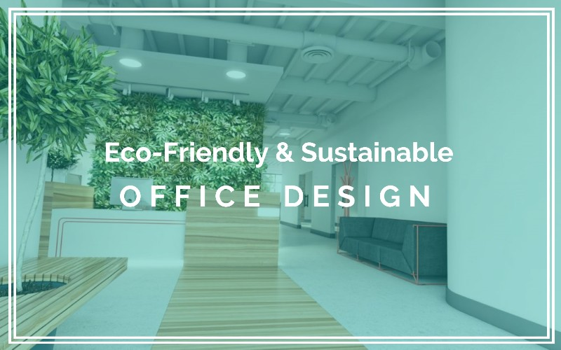 environment friendly workplace